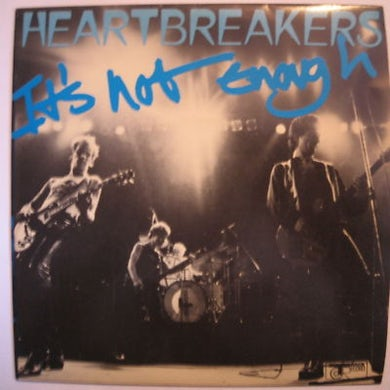 Johnny Thunders and The Heartbreakers IT'S NOT ENOUGH Vinyl Record