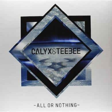 Calyx & Teebee ALL OR NOTHING Vinyl Record - UK Release