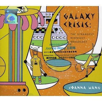 Joanna Wang GALAXY CRISIS: THE STRANGEST MIDNIGHT BROADCAST CD