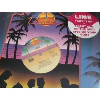 Lime TAKE IT UP/ON THE GRID Vinyl Record - Canada Release