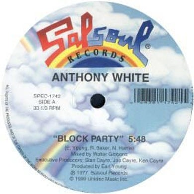 Anthony White BLOCK PARTY/I CAN'T TURN YOU LOOSE Vinyl Record