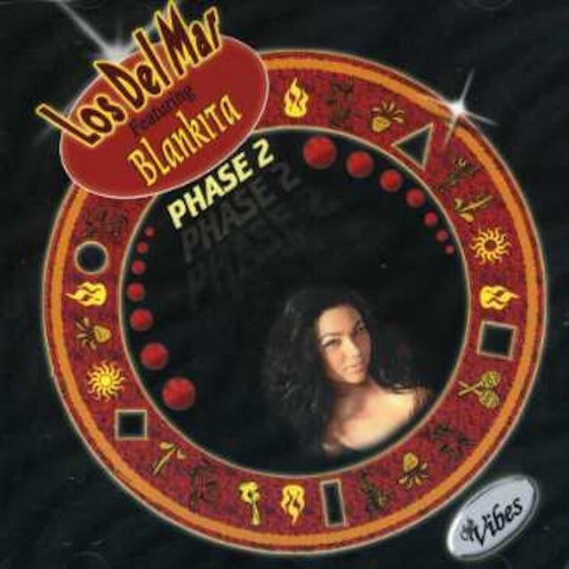 Los Del Mar PHASE 2 FEAT. BLANKITA CD