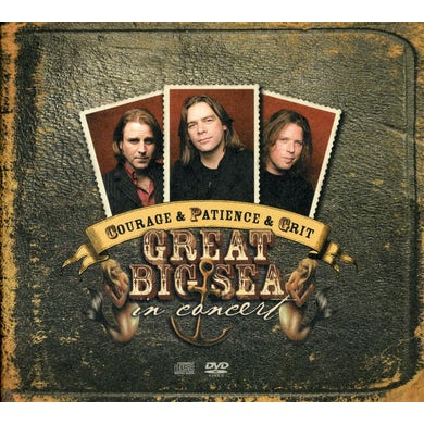 Great Big Sea COURAGE & PATIENCE & GRIT-IN CONCERT CD