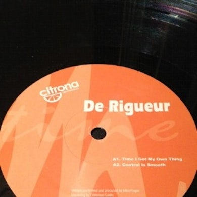 De Rigueur TIME I GOT MY OWN THING Vinyl Record - UK Release