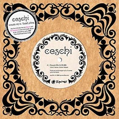 Ceschi COUNT ON IT/BAD JOKES Vinyl Record - UK Release