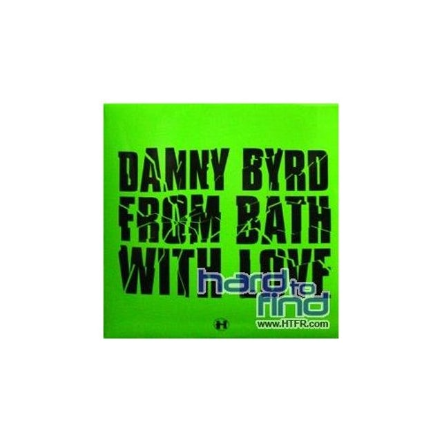 Danny Byrd FROM BATH WITH LOVE/SHOCK OUT VIP Vinyl Record
