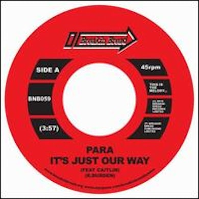 IT'S JUST OUR WAY/PARADEE Vinyl Record - UK Release