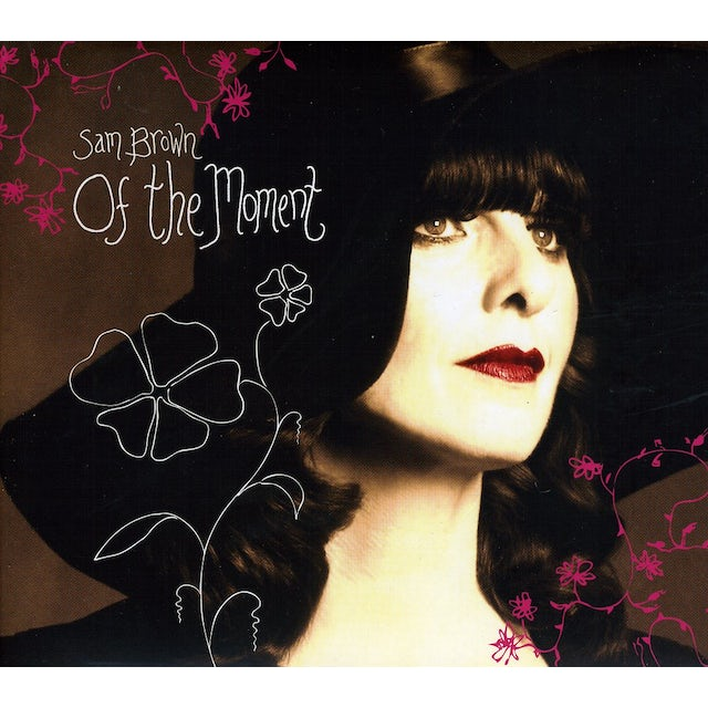 SAM BROWN OF THE MOMENT CD
