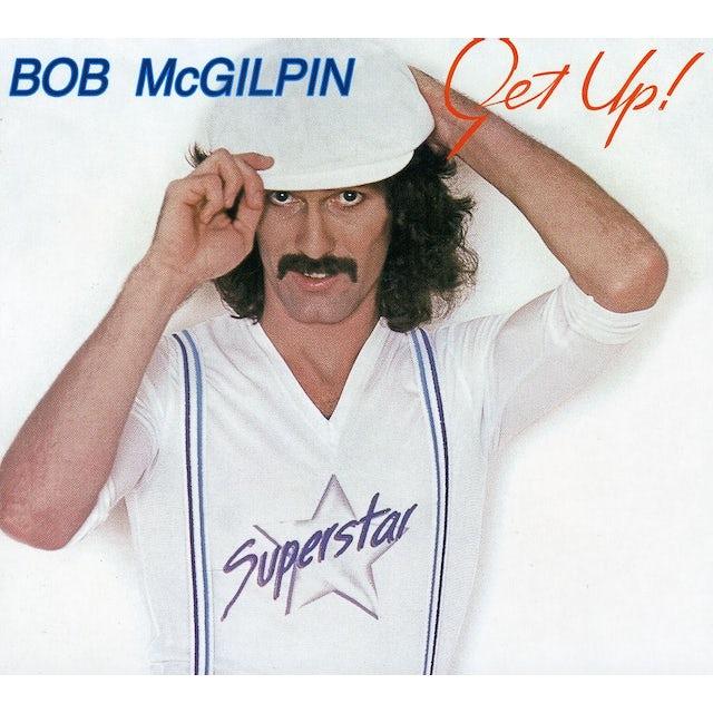 Bob McGilpin GET UP CD