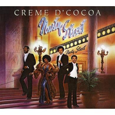 Creme D'Cocoa NASTY STREET CD
