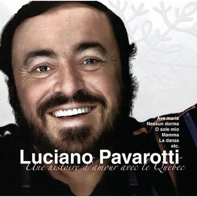 Luciano Pavarotti UNE HISTOIRE D'AMOUR AVEC LE QUEBEC CD