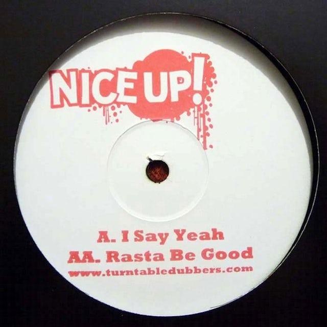 Turntable Dubbers I SAY YEAH/RASTA BE GOOD Vinyl Record - UK Release