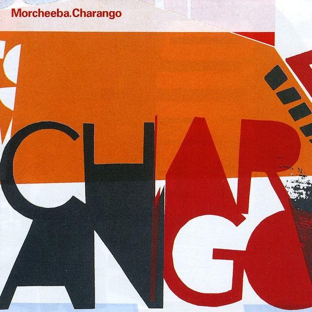 Morcheeba CHARANGO CD