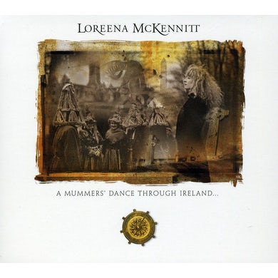 Loreena Mckennitt MUMMERS DANCE THROUGH IRELAND CD