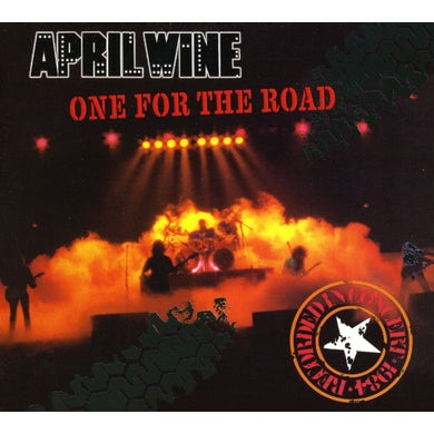 April Wine ONE FOR THE ROAD (LIVE IN OTTA CD
