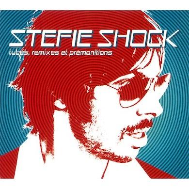 Stefie Shock TUBES REMIXES ET PREMONITIONS CD
