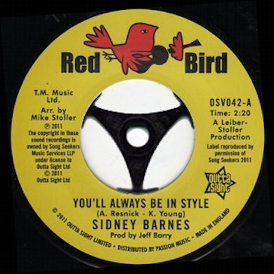 Sidney Barnes YOU'LL ALWAYS BE IN STYLE / I HURT ON OTHER SIDE Vinyl Record