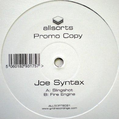 Joe Syntax SLINGSHOT/FIRE ENGINE Vinyl Record