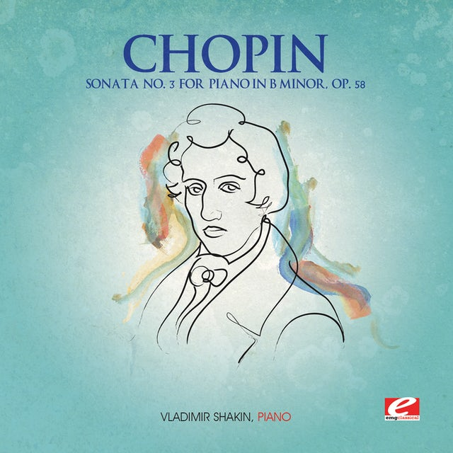 Chopin SONATA 3 FOR PIANO B MINOR OP 58 CD
