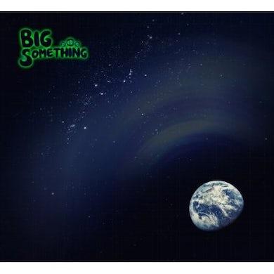 BIG SOMETHING CD