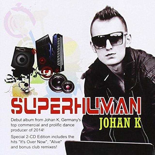 Johan K SUPERHUMAN CD