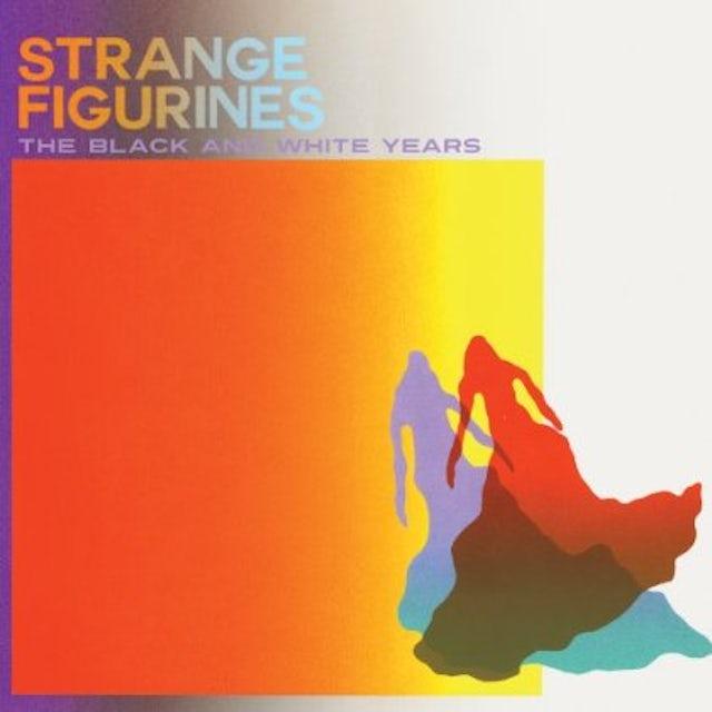 Black & White Years STRANGE FIGURINES CD