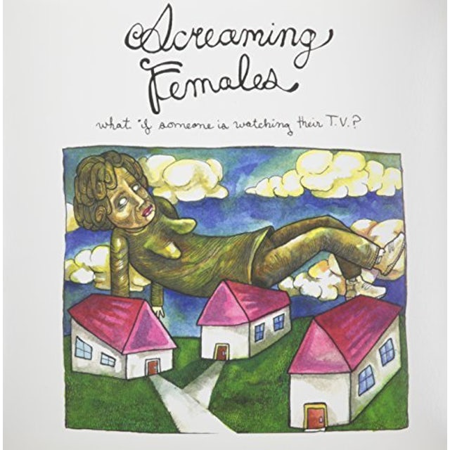 Screaming Females WHAT IF SOMEONE IS WATCHING TV Vinyl Record