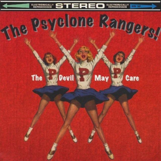 Psyclone Rangers DEVIL MAY CARE CD