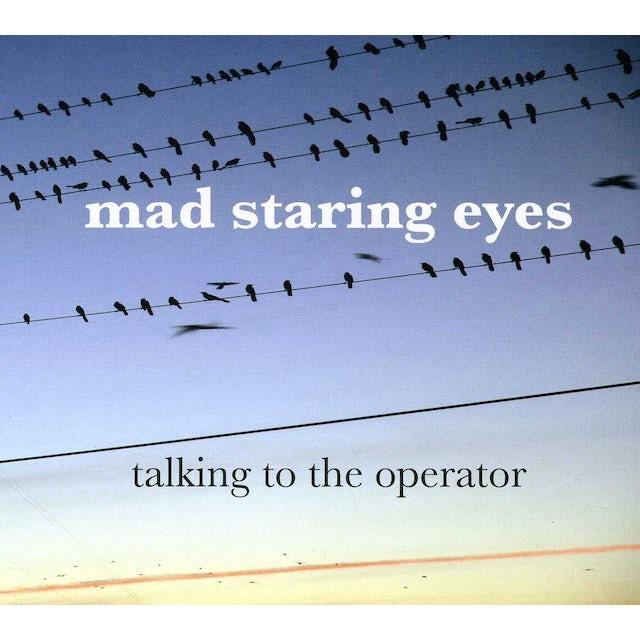 Mad Staring Eyes