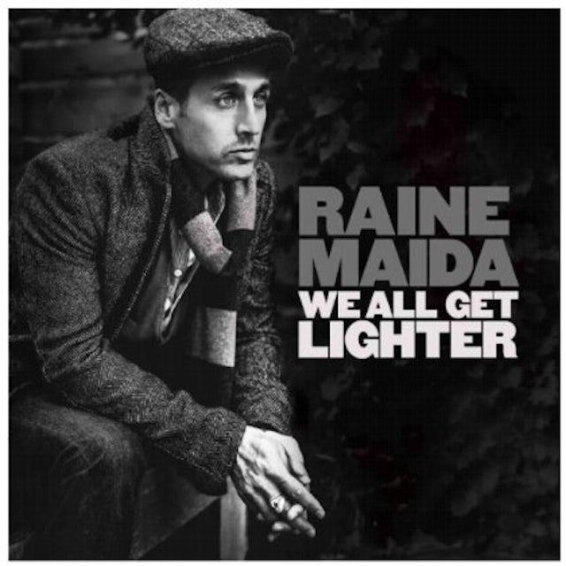 Raine Maida WE ALL GET LIGHTER CD