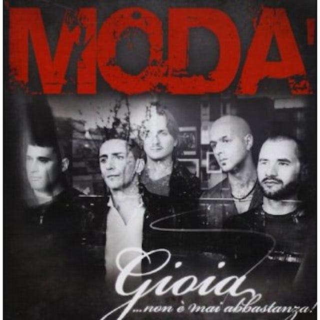 Moda' GIOIA NON E' MAI ABBASTANZA CD