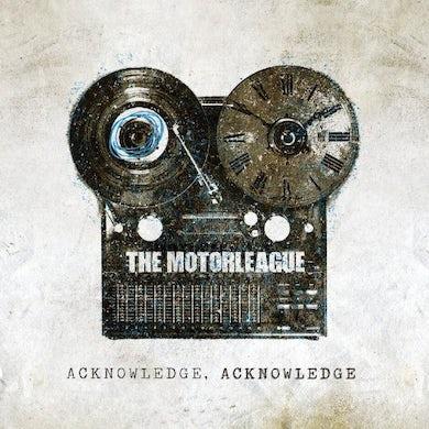 Motorleague ACKNOWLEDGE ACKNOWLEDGE Vinyl Record