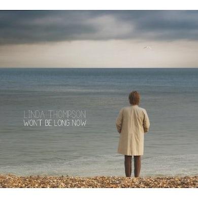Linda Thompson WON'T BE LONG NOW Vinyl Record