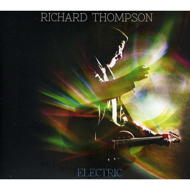 Richard Thompson ELECTRIC (DELUXE EDITION) CD