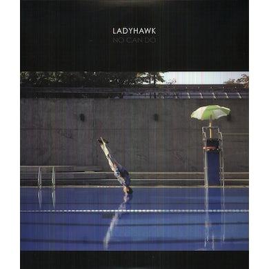 Ladyhawk NO CAN DO Vinyl Record