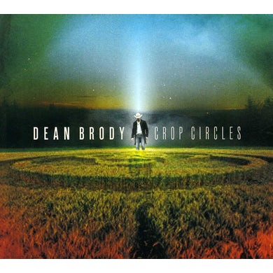 Dean Brody CROP CIRCLES CD