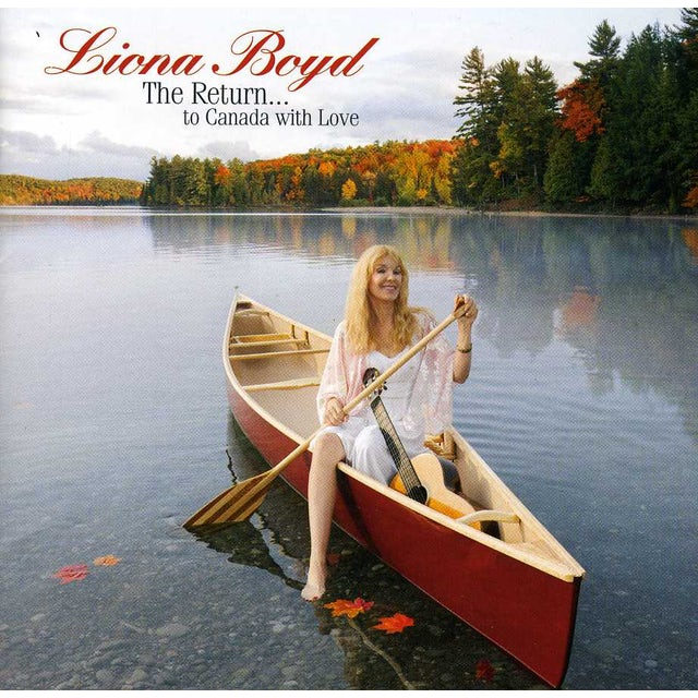 Liona Boyd RETURN TO CANADA WITH LOVE THE CD