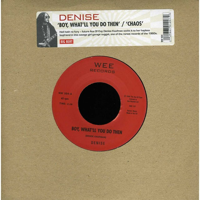 Denise BOY WHAT'LL DO THEN/CHAOS Vinyl Record