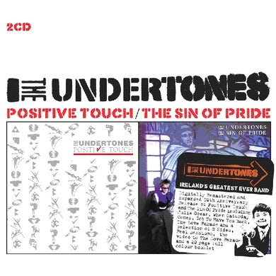 The Undertones POSITIVE TOUCH/SIN OF PRIDE CD