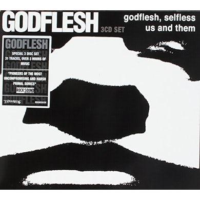 GODFLESH/SELFLESS/US & THEM CD