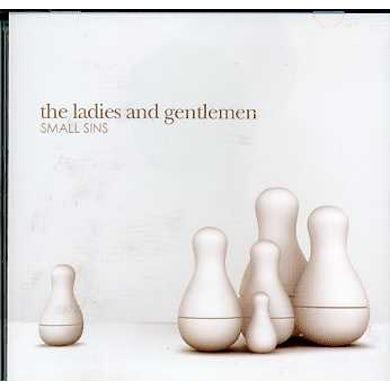 Ladies & Gentlemen SMALL SINS CD
