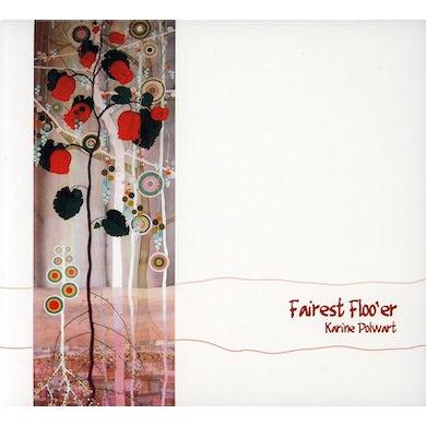 Karine Polwart FAIREST FLOO'ER CD