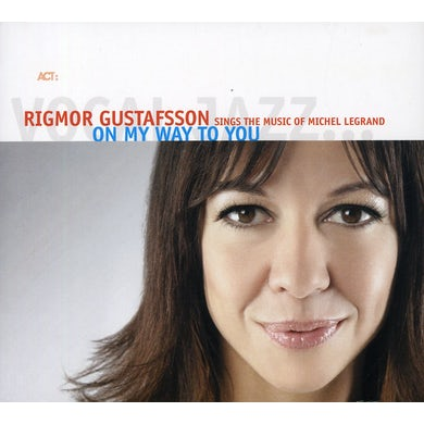 Rigmor Gustafsson ON MY WAY TO YOU CD
