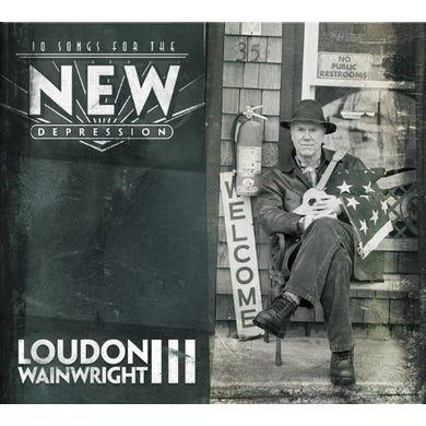 Loudon Iii Wainwright 10 SONGS FOR THE NEW DEPRESSION CD