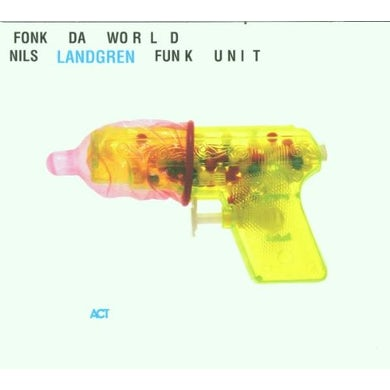 Nils Landgren FONK DA WORLD CD