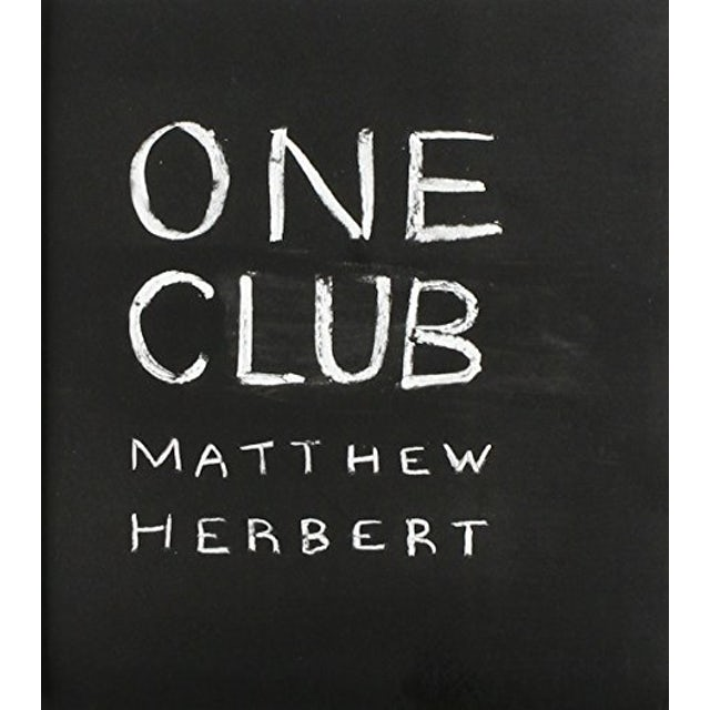 Matthew Herbert ONE CLUB CD