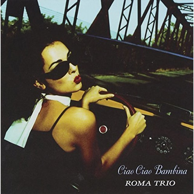 Roma Trio CIAO CIAO BAMBINA CD