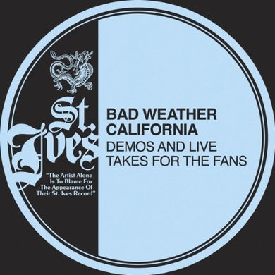 Bad Weather California DEMOS & LIVE TAKES FOR THE FANS Vinyl Record
