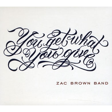 Zac Brown Band YOU GET WHAT YOU GIVE/2011 NEW VERSION CD