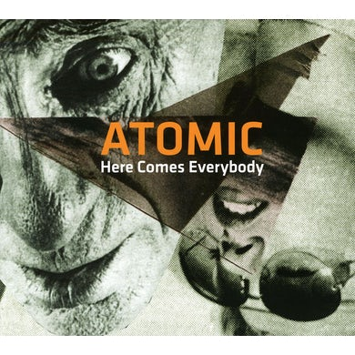 Atomic HERE COMES EVERYBODY CD